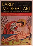 Early Medieval Art, John Beckwith, 0195199227