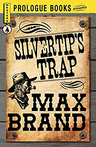 book cover of Silvertip\'s Trap