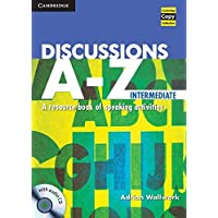 Discussions A-Z Intermediate Book and Audio CD: A Resource Book of Speaking Activities (Cambridge Copy Collection)