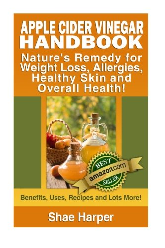 Apple Cider Vinegar Nature S Life Benefits