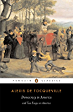 Democracy in America: And Two Essays on America (Penguin Classics)