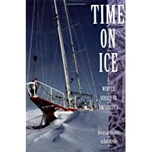Time on Ice: A Winter Voyage to Antarctica