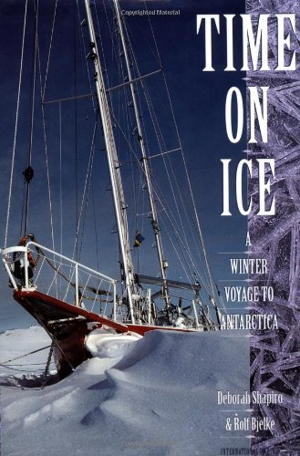 Time on Ice: A Winter Voyage to Antarctica by International Marine/Ragged Mountain Press