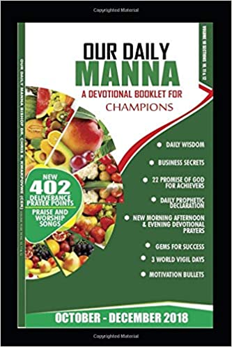 Our Daily Manna October December 2018 A Devotional For Champions