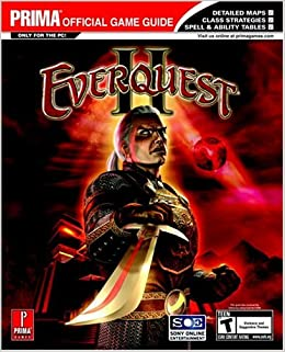 EverQuest II (Prima Official Game Guide): Inc  IMGS