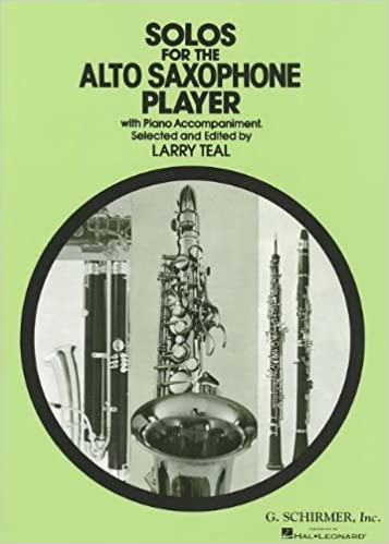 Solos for the Alto Saxophone Player: With Piano Accompaniment (Schirmer's Solos) free downloadgolkes