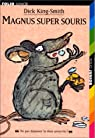 Magnus super souris par King-Smith