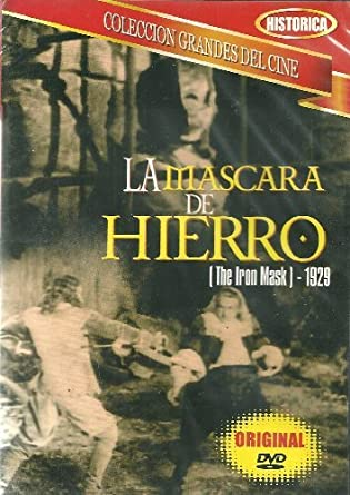 La Mascara De Hierro (The Iron Mask) 1929 by Douglas Fairbanks;Belle Bennett