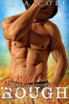 Riding Rough (Rough Rider #2) by [Cole, Aria]
