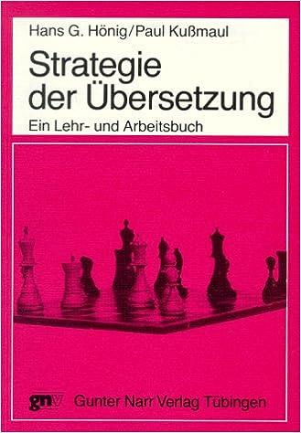 Strategie Der Ubersetzung (Tübinger Beiträge zur Linguistik)