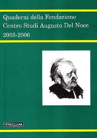 Quaderni della Fondazione centro studi Augusto Del Noce 2005-2006 (Augusto Del Noce)