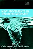 New Movements in Entrepreneurship (In Association With Entrepreneurship and Small Business Research Institute)