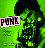 Punk: The Definitive Record of a Revolution, Stephen Colegrave, Chris Sullivan, 1560257695