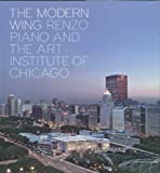 The Modern Wing, James Cuno and Paul Goldberger, 0300141122