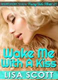 download ebook wake me with a kiss (short story #3 from fairy tale flirts 2!) (fairy tale flirts 2! 5 romantic short stories book 8) pdf epub