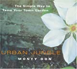 Urban Jungle: The Simple Way to Tame Your Town Garden
