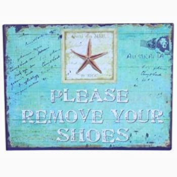 PLEASE REMOVE YOUR SHOES Metal Sign with Starfish