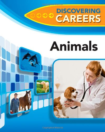 Animals (Discovering Careers)