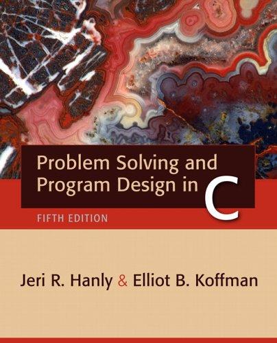 Problem Solving and Program Design in C (5th Edition) (Problem Solving And Program Design In C)