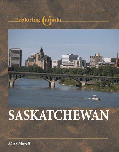 Saskatchewan (Exploring Canada)