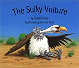 The Sulky Vulture, Sally Grindley, 1582347948