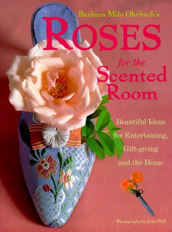 roses-for-the-scented-room-beautiful-ideas-for-entertaining-gift-giving-and-the-home