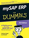 MySAP ERP for Dummies, Andreas Vogel and Ian Kimbell, 076459995X