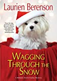 img - for Wagging through the Snow (A Melanie Travis Mystery) book / textbook / text book