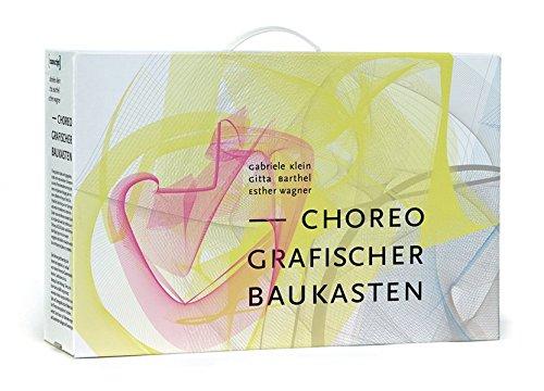 Choreografischer Baukasten: (hg. von Gabriele Klein) (TanzScripte)