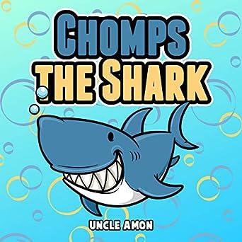 Amazon com: Chomps the Shark: Short Stories and Funny Jokes (Fun