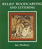 img - for Relief Woodcarving and Lettering book / textbook / text book