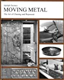 Moving Metal: The Art of Chasing and Repousse