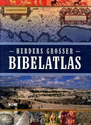 Herders großer Bibelatlas