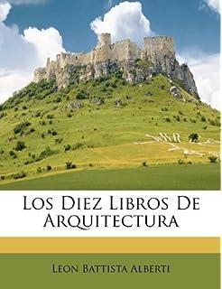 Los Diez Libros De Arquitectura (Spanish Edition)