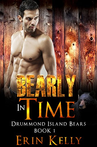 Bearly in Time (Drummond Island Bears Book 1)