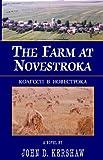 The Farm at Novestroka, John D. Kershaw, 1401050549
