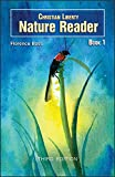 Christian Liberty Nature Reader: Book 1 (3rd Editi