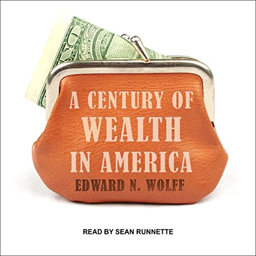 E.B.O.O.K A Century of Wealth in America<br />[R.A.R]