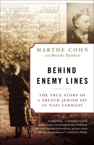 Behind Enemy Lines: The True Story of a French Jewish Spy in Nazi Germany cover