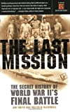 The Last Mission, Jim Smith and Malcolm McConnell, 0767907795