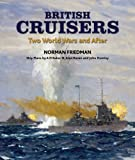 img - for British Cruisers: Two World Wars and After book / textbook / text book