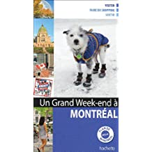 MONTRÉAL N.E.   UN GRAND WEEK-END