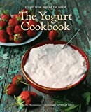 The Yogurt Cookbook, Arturo Der Haroutunian, 156656929X