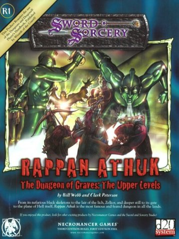 Rappan Athuk: The Dungeon of Graves--The Upper Levels (Sword & Sorcery)