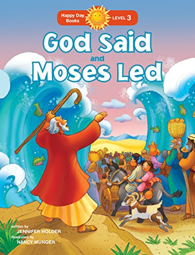 God Said And Moses Led (Happy Day)