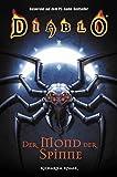 Der Mond der Spinne. Diablo 04.