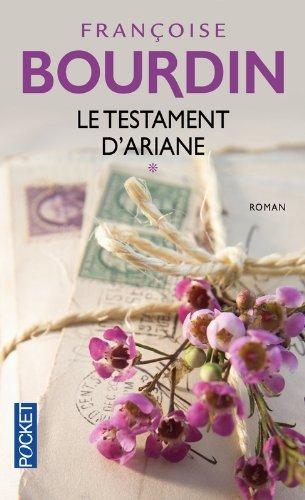 Le testament d'Ariane (1) Poche – 7 mars 2013 Françoise Bourdin Le testament d' Ariane (1) Pocket 2266222473