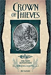 Crown of Thieves: v. 1 (Dragonlance Novel: The New Adentures Elidor Trilogy)