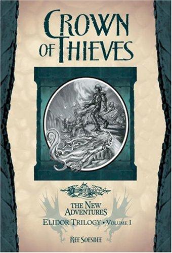 Read Online Crown of Thieves: Elidor Trilogy, Volume I (v. 1) PDF