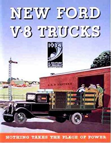 AFULLY ILLUSTRATED 1934 FORD V8 TRUCK, PICKUP & COMERCIAL CARS BEAUTIFUL DEALERS SALES BROCHURE - ADVERTISEMENT INCLUDES: panels, stake bodies, platform trucks, dump trucks, panel delivery, sedan delivery, Express, Ice, School Bus & Canopy 34 ()
